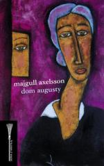 Majgull Axelsson - Dom Augusty